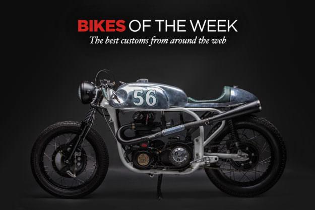 Custom Bikes Of The Week: 7 August, 2016