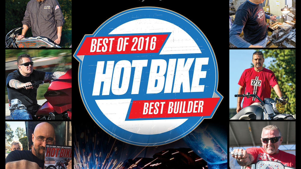 Hot Bike Magazine Editor's Choice 2016